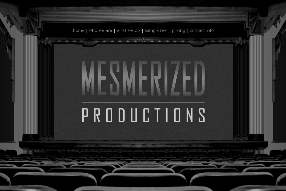 (2007) Mesmerized Productions Website